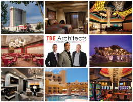 TBE has completed over 400 Hotel and 300 Casino projects, and we plan to continue designing